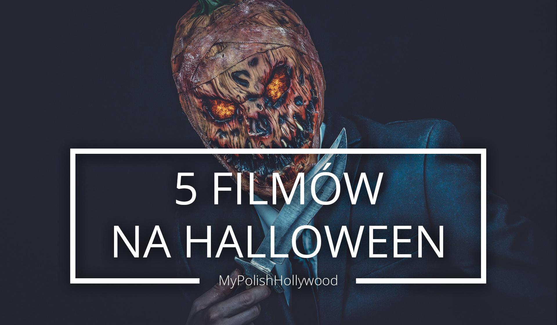 5 filmów na halloween
