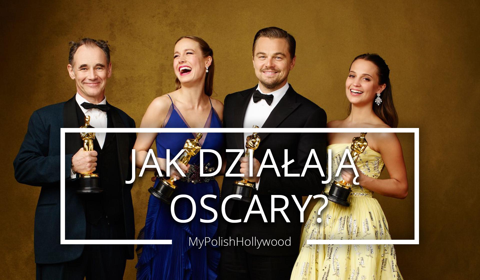 jak działają Oscary