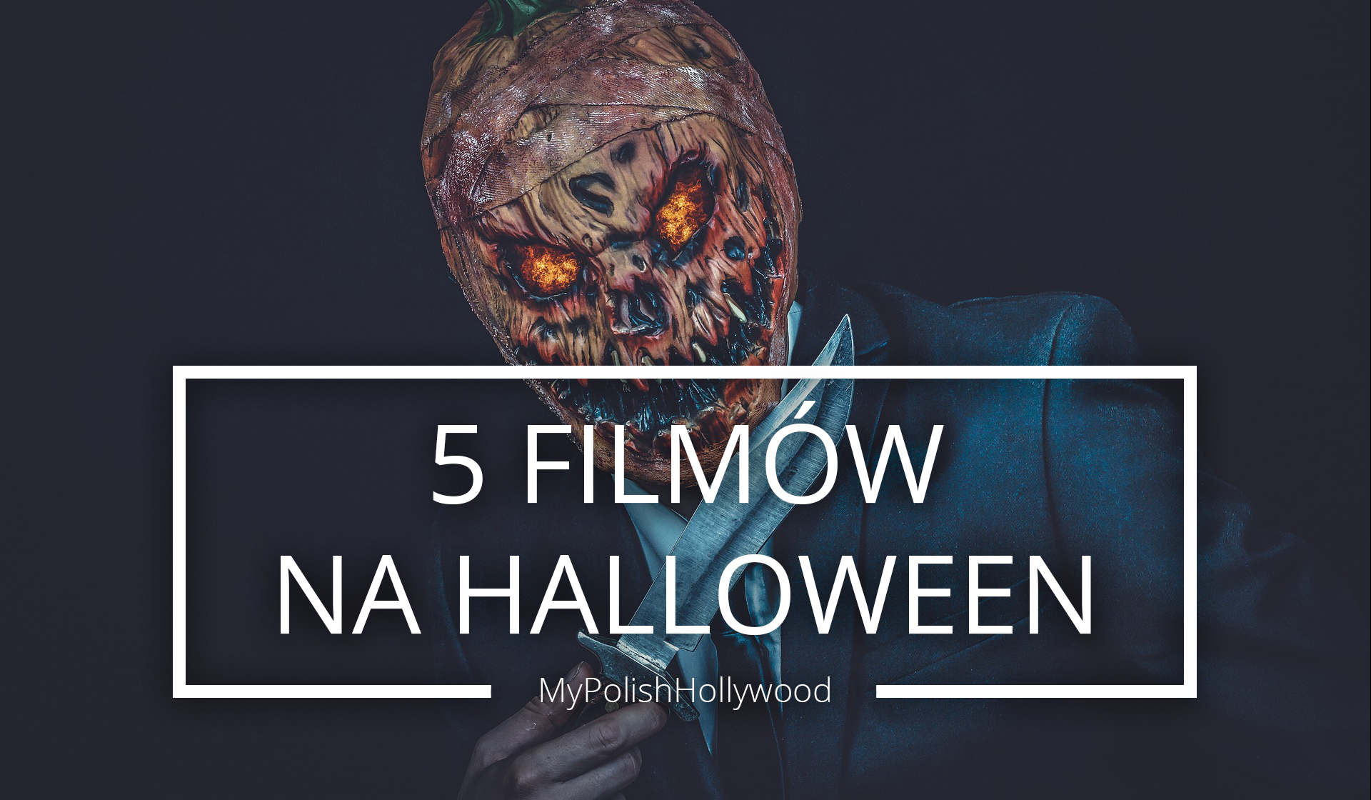 5 filmów na halloweenowy wieczór