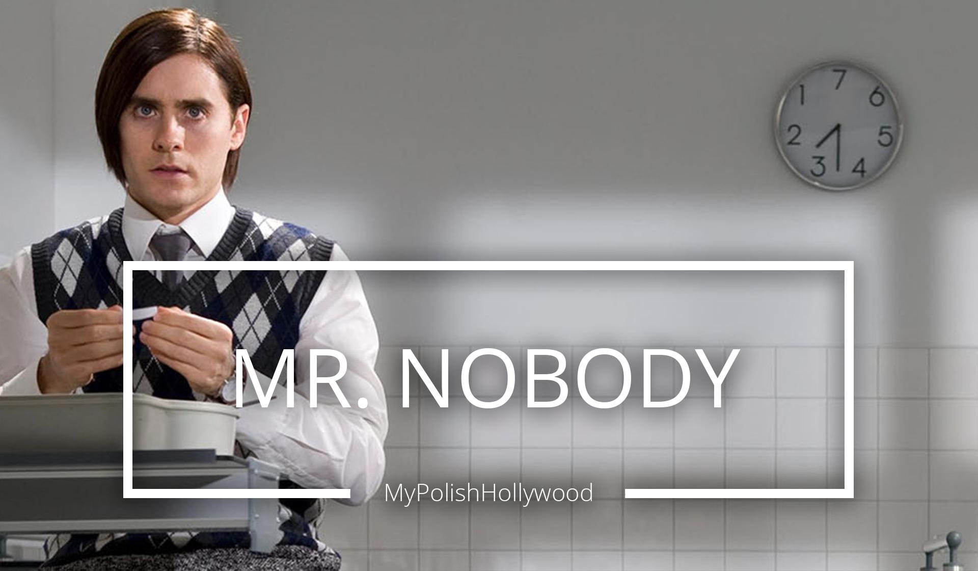 Mr. Nobody – Musisz dokonać wyboru…